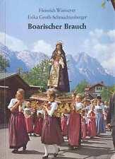 Boarischer Brauch,baierische Mundart,Erlebnis Bayern,TB v 1979/92,Fotos rar,NEU