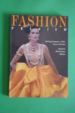 FASHION PREVIEW SPRING-SUMMER 1991 MADRID BARCELONA MILANO MODA PRET A PORTER