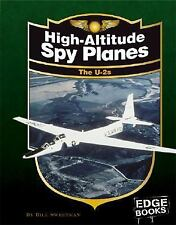 High-Altitude Spy Planes: The U-2s, Revised Edition (Edge Books)-ExLibrary