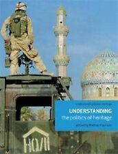 Understanding the Politics of Heritage by Manchester University Press...