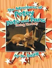 ADVENTURES OF PETEY POTS AND PANS - DR. BASHIR (PAPERBACK) NEW