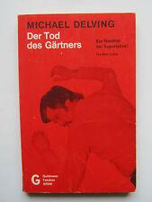 Goldmann Taschen KRIMI 4188 : Michael Delving . Der Tod des Gärtners