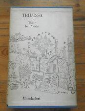 TRILUSSA - TUTTE LE POESIE - MONDADORI - 1963,  14° EDIZIONE