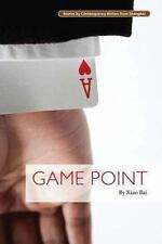 GAME POINT (9781602202467) - XIAO BAI (PAPERBACK) NEW