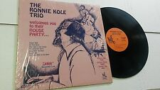RONNIE KOLE TRIO - Welcomes You... Live NEW ORLEANS JAZZ Lounge IN SHRINK (LP)