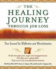 The Healing Journey Through Job Loss: Your Journal for Reflection and Revitaliza