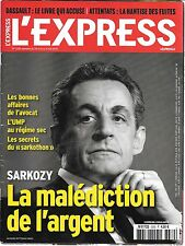 L'EXPRESS N° 3330--SARKOZY LA MALEDICTION DE L'ARGENT / UMP / SARKOTHON