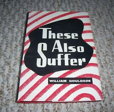 1962 These Also Suffer William Goulooze 10 Stories from Bible Baker Book House