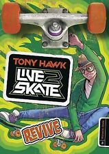 Tony Hawk Live2Skate: Revive by Michael A. Steele (2014, Paperback)