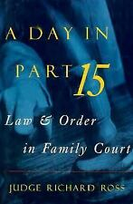 A Day in Part 15: Law & Order in Family Court-ExLibrary