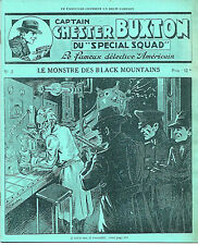 EO N° 250 EXEMPLAIRES + CAPTAIN CHESTER BUXTON : LE MONSTRE DES BLACK MOUNTAINS