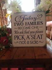 Today Two Families Pick a Seat Shabby Chic Wedding Sign Decoration Church