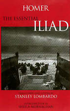 The Essential Iliad by Homer (Paperback, 2000)