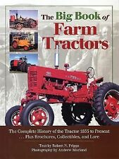 The Big Book of Farm Tractors: The Complete History of the Tractor 1855 to Prese