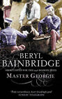 "Master Georgie, Beryl Bainbridge, ""AS NEW"" Book"