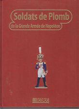SOLDATS DE PLOMB DE LA GRANDE ARME DE NAPOLEON T5 - BATAILLE - ARMEMENT - FIGURE