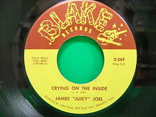 James Juicy Joel Crying On The Inside /I Bought The Blues Blake 2-269 Memphis TN