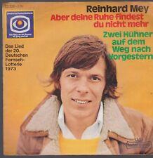 """7"""" Reinhard Mey Aber Deine Ruhe findest Du nicht mehr / Zwei Hühner auf dem Weg"""