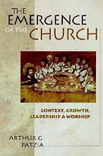 The Emergence of the Church - Arthur G. Patzia (Paperback)