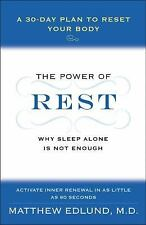 The Power of Rest: Why Sleep Alone Is Not Enough. A 30-Day Plan to Reset Your ..