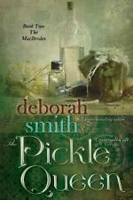 The Pickle Queen by Deborah Smith (2013, Paperback)