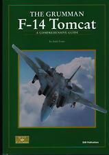 The Grumman F-14 Tomcat - A Comprehensive Guide (SAM Publications) - New Copy