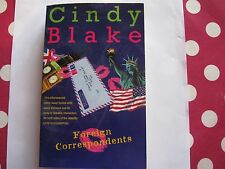 Foreign Correspondents by Cindy Blake Softback