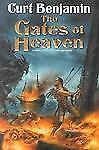 The Gates of Heaven by Curt Benjamin (2003, Hardcover) NEW!!