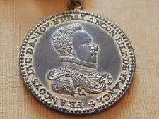 OLD FRENCH MEDALLION PERCHE FRANCOIS DUKE ALENCON ANJOU SON OF FRANCE MEDAL COIN