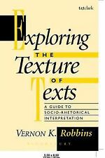 Exploring the Texture of Texts : A Guide to Socio-Rhetorical Interpretations...