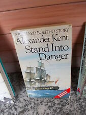 Stand Into Danger, by Alexander Kent, A Richard Bolitho Story