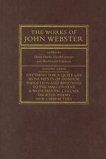 The Works of John Webster : An Old-Spelling Critical Edition Volume 3 (2007,...