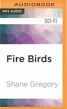 The King of Clayfield: Fire Birds 3 by Shane Gregory (2016, MP3 CD, Unabridged)