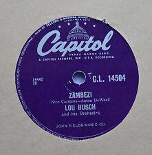 Lou Busch - Zambesi - 78 rpm - Capitol (1956)