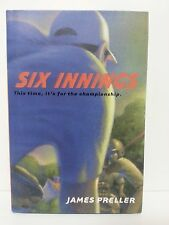 SIX INNINGS   ( NEW Autographed Book by James Preller ) Hard Cover