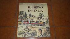 LIVIO JANNATTONI IL TRENO IN ITALIA ED. EDITALIA 1980