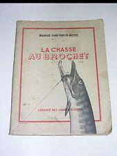 Pêche La chasse au brochet Maurice Constantin-Weyer 1941