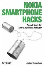 Hacks: Nokia Smartphone Hacks : Tips and Tools for Your Smallest Computer by...
