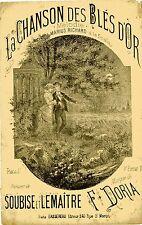 """""""LA CHANSON DES BLES D'OR par Marius RICHARD"""" Partition originale par CLERICE"""
