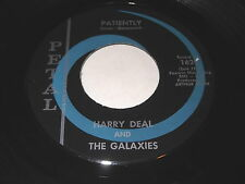 Harry Deal And The Galaxies: Patiently / Don't Look Away 45 - Petal