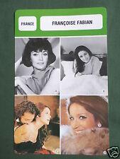 FRANCOISE FABIAN - MOVIE STAR - FILM TRADE CARD - FRENCH