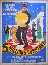 Affiche CINQ MILLIONS COMPTANT Berthomieu JANE SOURZA Ded Rysel 120x160cm *