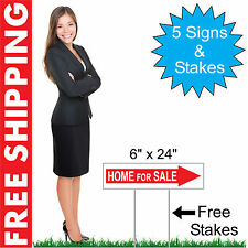 "5 - 6"" x 24"" Home for Sale Directional Signs Corrugated Plastic + FREE Stakes"
