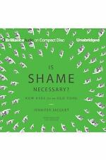 Is Shame Necessary? : New Uses for an Old Tool by Jennifer Jacquet (2015, CD,...