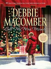 Call Me Mrs. Miracle by Debbie Macomber (2010, Hardcover)