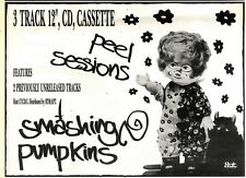 27/6/92PGN43 SMASHING PUMPKINS : THE PEEL SESSIONS ADVERT 7X10""