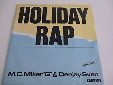 "45 Tours M.C MIKER ""G"" AND DEEJAY SVEN Holiday rap , whimsical touch 14066"