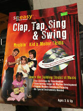 Rock House, Clap, Tap, Sing & Swing Music Development Book For Kids (So Easy...)