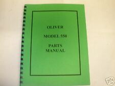 Oliver Model 550 Tractor Parts Manual NEW FREE SHIPPING