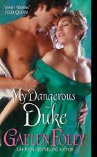 Inferno Club Ser.: My Dangerous Duke 2 by Gaelen Foley (2010, Paperback)